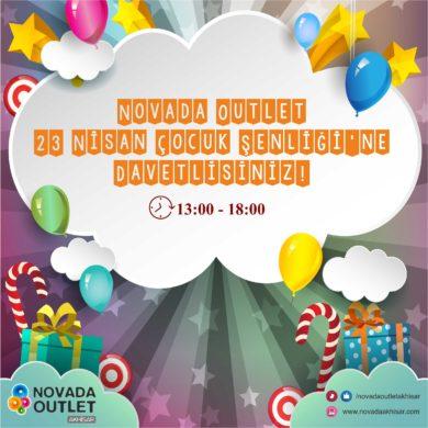 Novada Outlet 23 Nisan Çocuk Şenliği'ne Davetlisiniz!